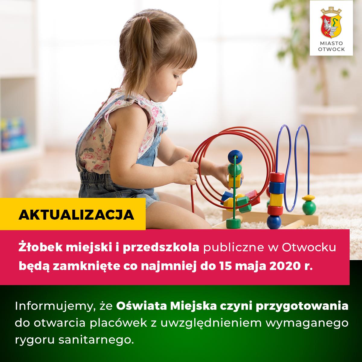 Żłobek Miejski i przedszkola zamknięte do 15 maja